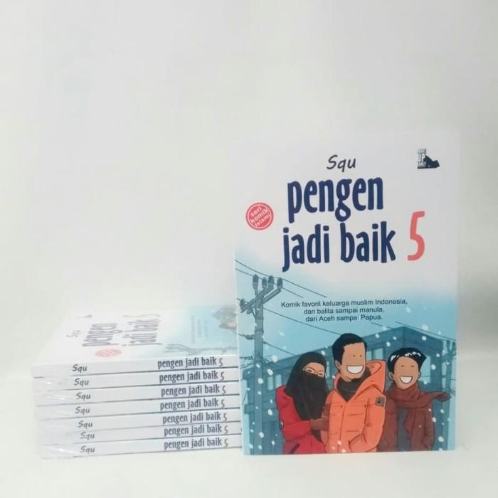 Foto Produk Komik Islami - PENGEN JADI BAIK 5 ( PJB5 PJB PeJeBe) SQU bukan 1 2 3 4 dari Anak Fiskus (NAFIS)