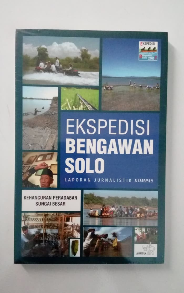 Jual Buku Ekspedisi Bengawan Solo Laporan Jurnalistik Kompas Jakarta Barat Ilmu Bermanfaat Tokopedia