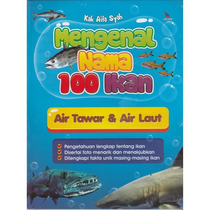 harga Mengenal nama 100 ikan air tawar dan air laut Tokopedia.com