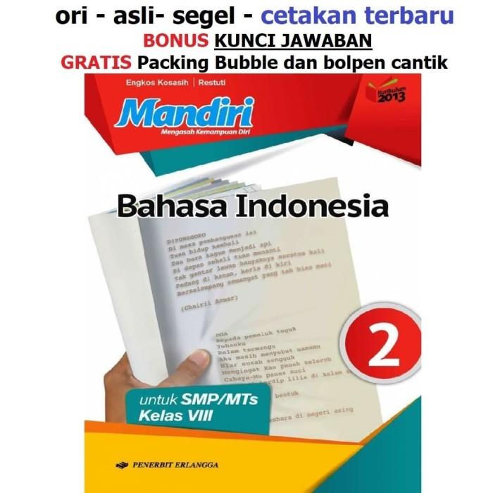 Kunci Jawaban Buku Mandiri Bahasa Indonesia Kelas 8 Penerbit Erlangga Ilmusosial Id