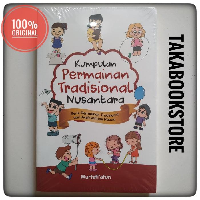 Jual Kumpulan Permainan Tradisional Nusantara Jakarta Pusat Takabooks Tokopedia