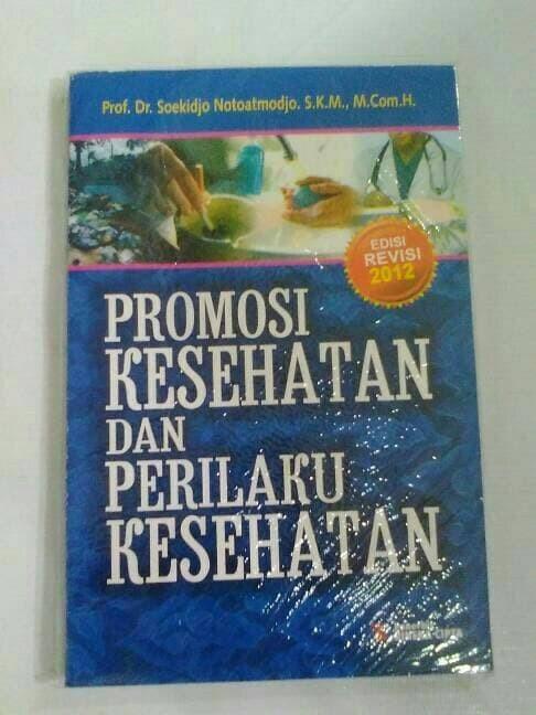 Jual Buku Promosi Kesehatan Dan Perilaku Kesehatan Jakarta Barat Powerbook Tokopedia