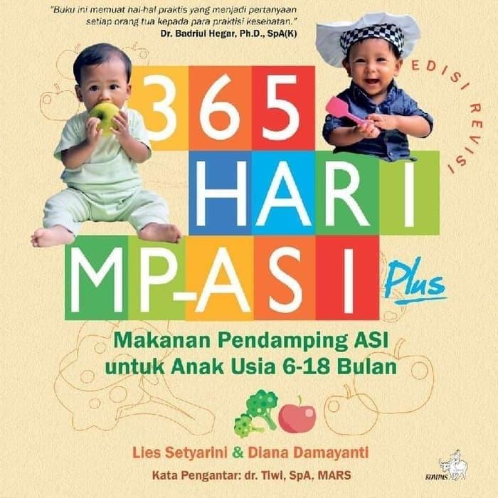 Foto Produk 365 Hari MPASI Plus Makanan Pendamping Asi Untuk Anak Usia 6-18 Bulan dari Republik Fiksi