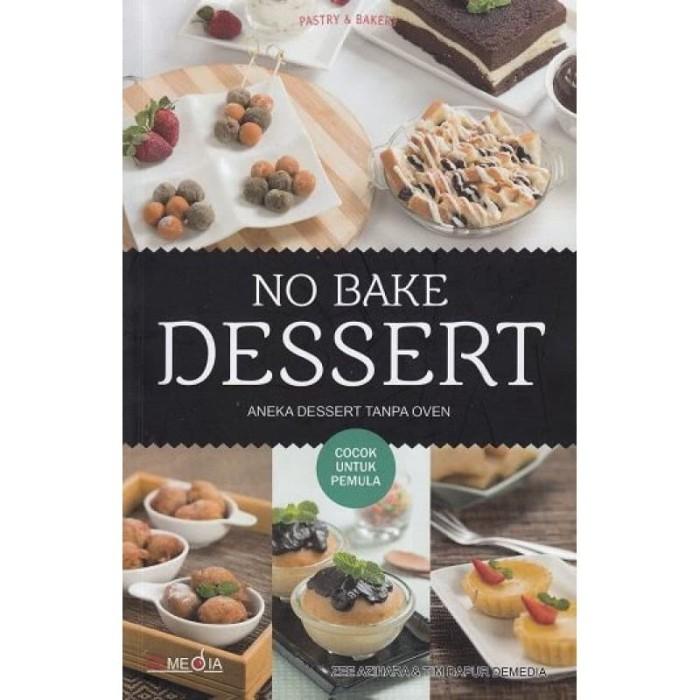 Foto Produk No Bake Dessert - Zee Azihara - DeMedia dari Republik Fiksi