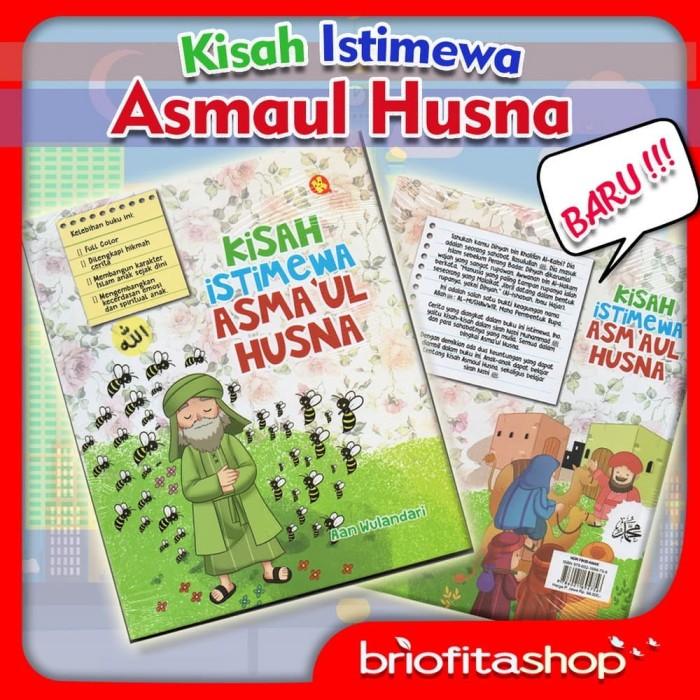 Jual Buku Anak Muslim Kisah Istimewa Asmaul Husna Kota Surakarta Briofitashop Tokopedia