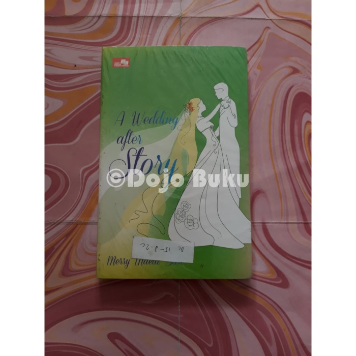 harga A wedding after story oleh merry maeta sari Tokopedia.com