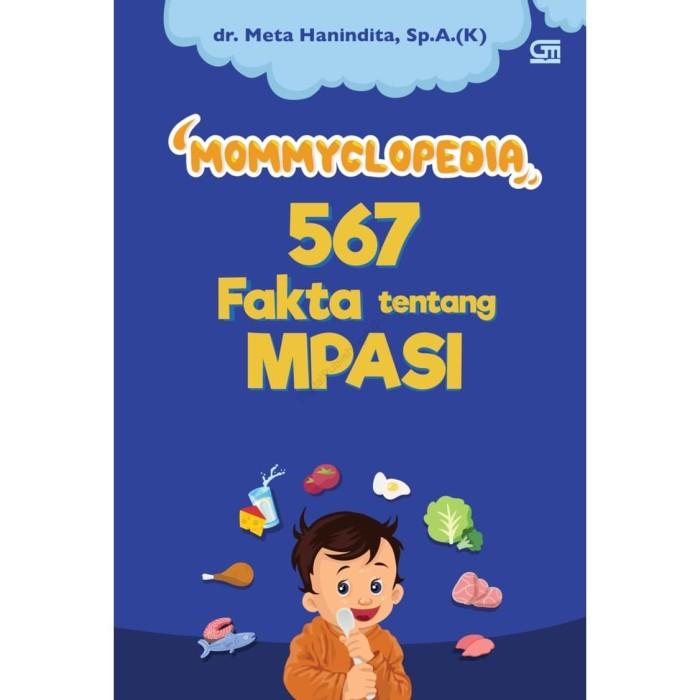 Foto Produk Mommyclopedia 567 Fakta Tentang Mpasi - dr. Meta Hanindita, Sp.A.K dari Republik Fiksi