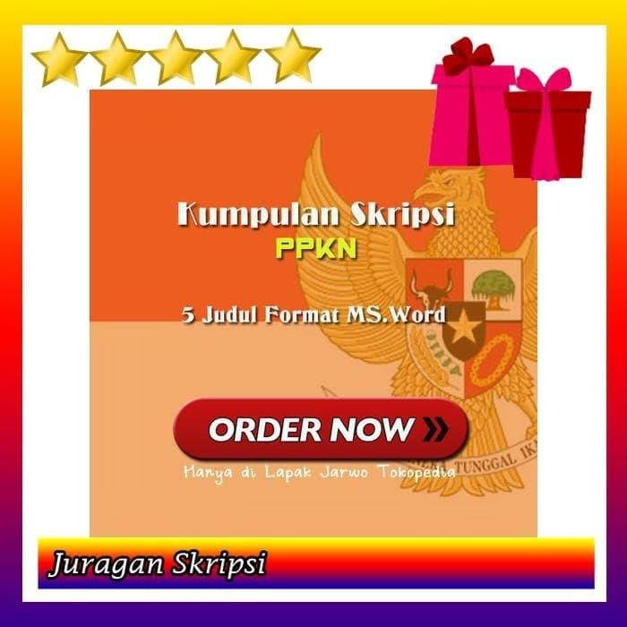 Jual 5 Judul Skripsi Ppkn Format Ms Word Jakarta Pusat Juragan