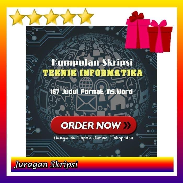 Jual 167 Judul Skripsi Teknik Informatika Format Ms Word Jakarta
