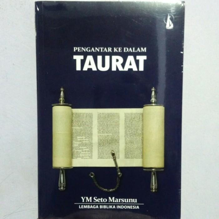 Jual Pengantar Ke Dalam Taurat Original Seto Marsunu Kota Yogyakarta Buku Paliz Tokopedia