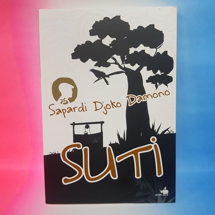 Foto Produk Buku. Suti (Sapardi Djoko Damono) dari Qeena Books Official