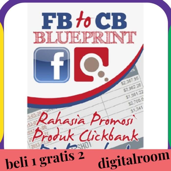 Jual Fb To Cb Blueprint Rahasia Promosi Produk Clickbank Di Facebook Jakarta Barat Digitalroom Tokopedia