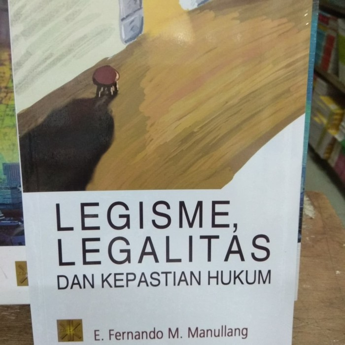 Foto Produk Legisme Legalitas dan Kepastian Hukum dari andrebuku