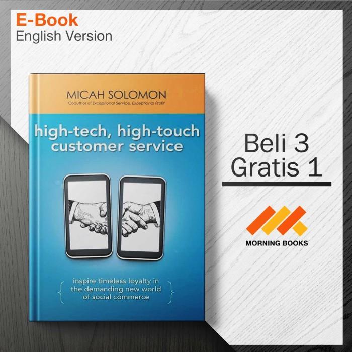 Jual High Tech High Touch Customer Service Inspire Timeless Loyalty In Kota Depok Morning Books Tokopedia