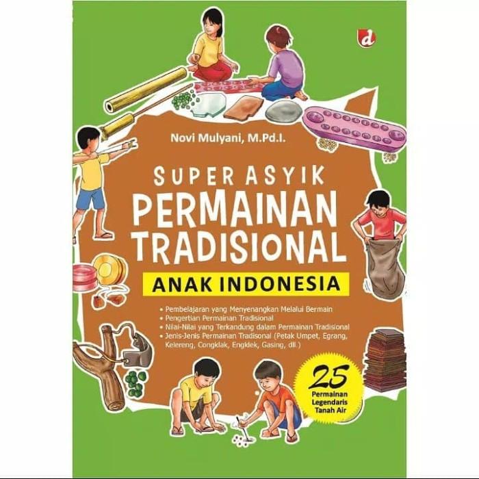 Jual Super Asyik Permainan Tradisional Anak Indonesia Kota Depok Tokobukuyasmin Tokopedia