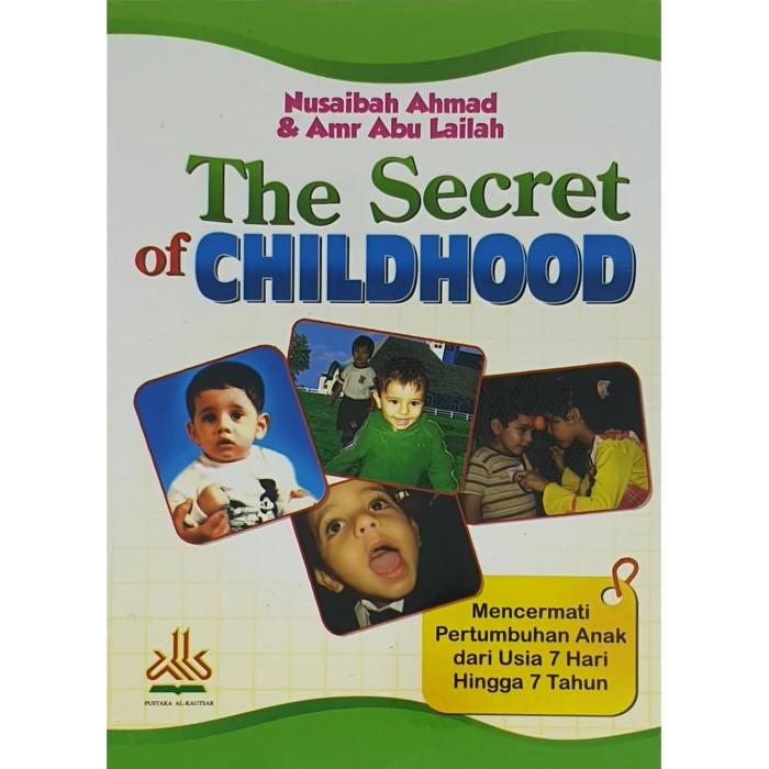 Foto Produk The Secret of Chilhood dari Pustaka Al-Kautsar