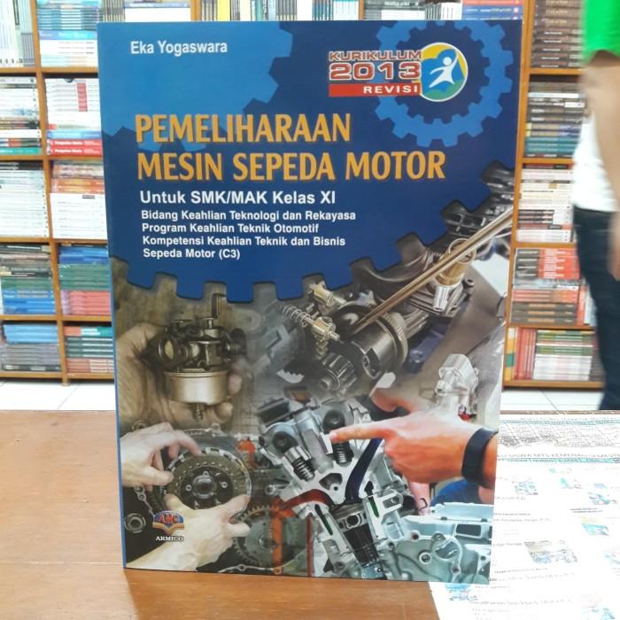 Jual Buku Pemeliharaan Mesin Sepeda Motor Kelas Xi Smk Kota Bandung Amc Book Store Tokopedia