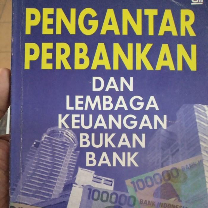Jual Pengantar Perbankan Dan Lembaga Keuangan Bukan Bank Hy Ketut Rindjin Jakarta Pusat Toko Buku Abenk Happy Tokopedia