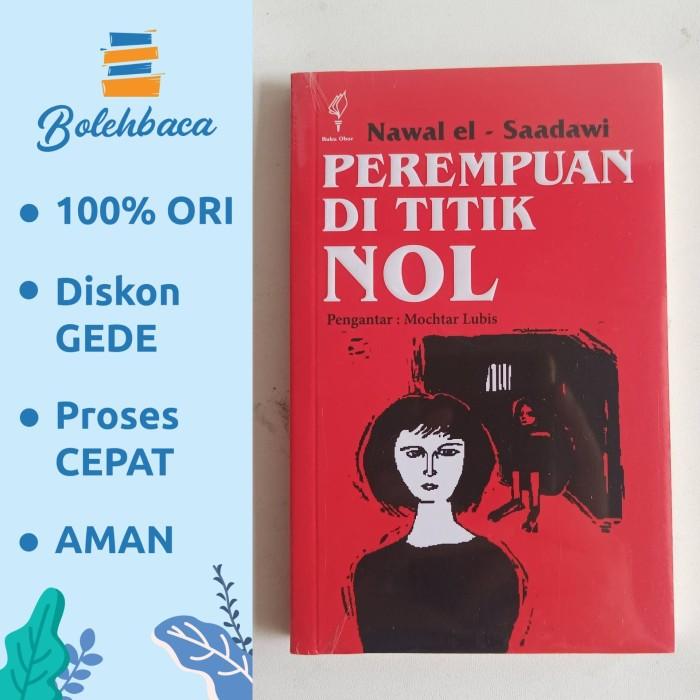 Foto Produk Perempuan di Titik Nol oleh Nawal El Saadawi - Penerbit Obor dari Boba Library