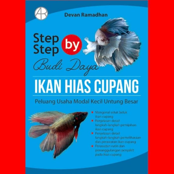 Jual Buku Step By Step Budidaya Ikan Hias Cupang Peluang Usaha Modal Kecil Kab Bantul Arowbookshop Tokopedia