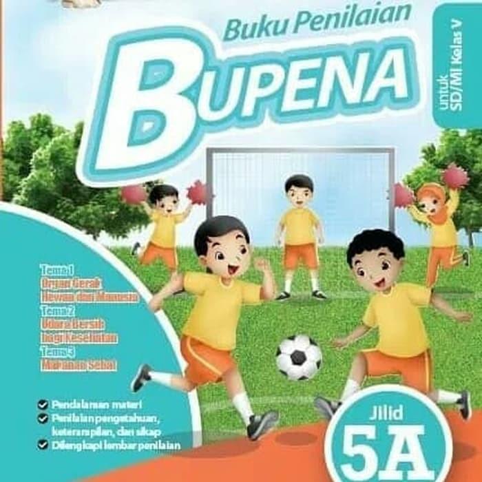Jual Buku Sd Kelas 5 Bupena 5a Untuk Kelas 5 Sd Tema 1 2 3 Edisi Revisi Jakarta Selatan Nugrahaandriani34 Tokopedia