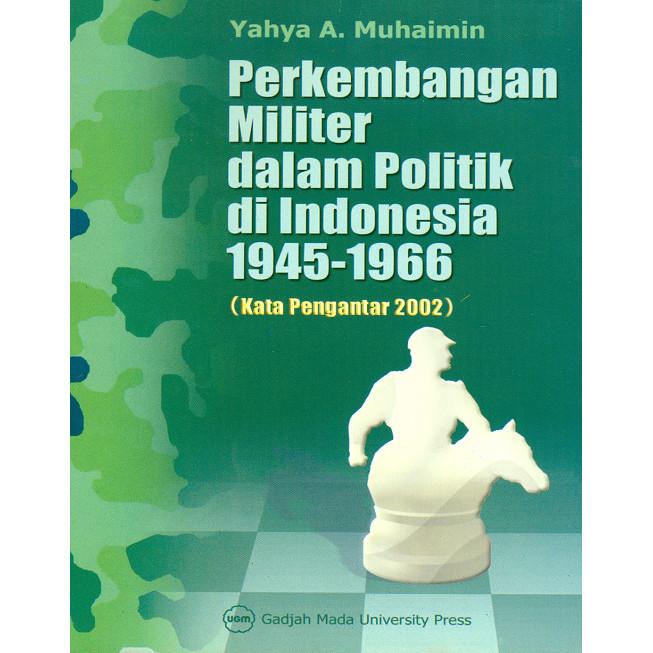 Foto Produk Perkembangan Militer dalam Politik di Indonesia 1945-1966 dari UGM Press Online