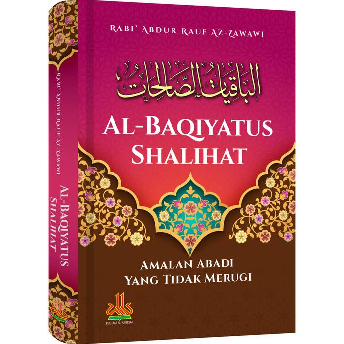 Foto Produk Al - Baqiyatus Shalihat dari Pustaka Al-Kautsar