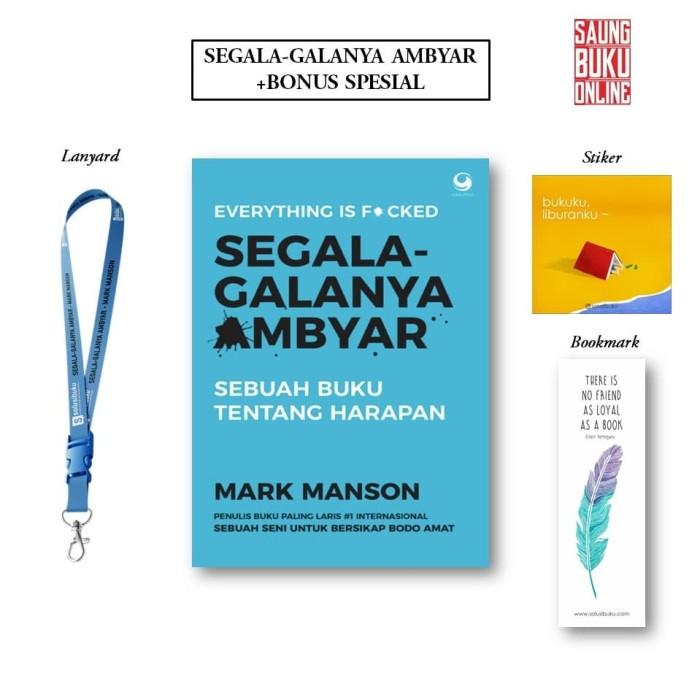 Jual Ready Buku Segala Galanya Ambyar Bonus Bookmark Stiker