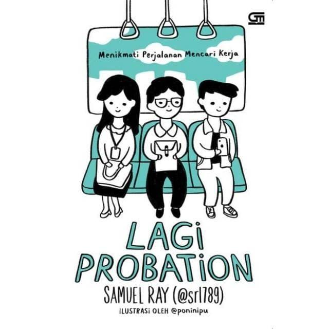 Foto Produk Buku Lagi Probation : Menikmati Perjalanan Mencari Kerja Samuel Ray dari Showroom Books