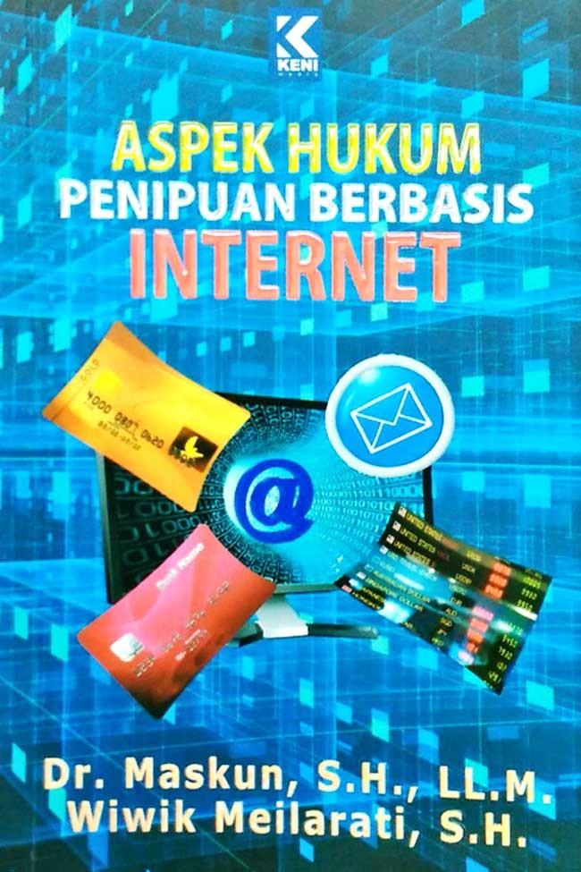 Jual Buku Aspek Hukum Penipuan Berbasis Internet Ori Kota