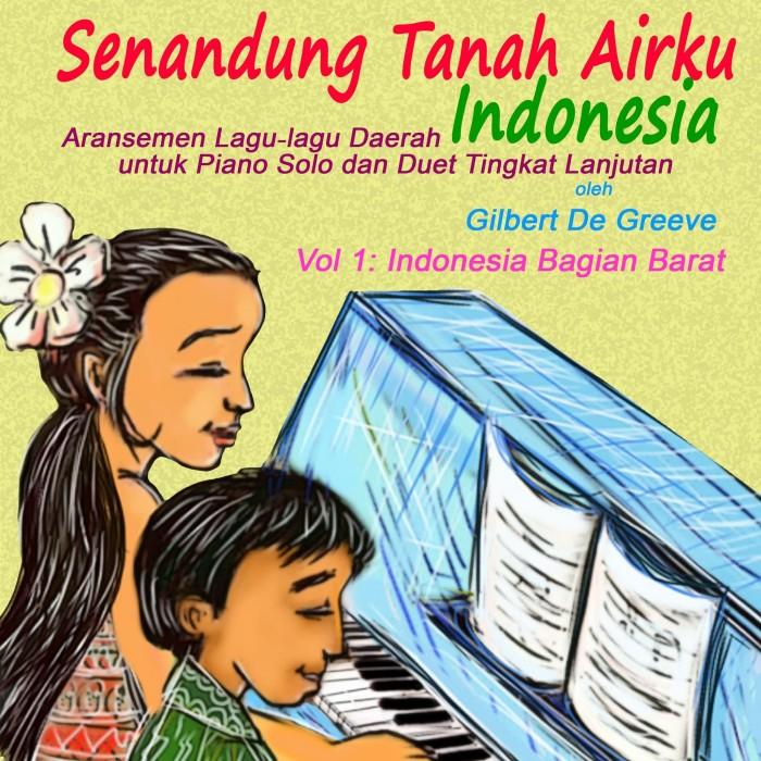 Jual Buku Piano Lagu Daerah Senandung Tanah Airku Volume 1 Kab Tangerang Musik Maestro Tokopedia