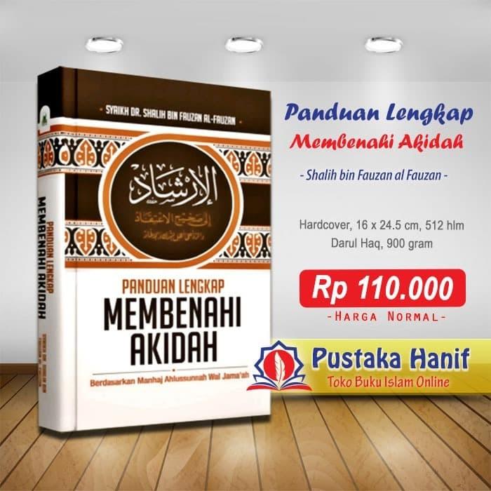 Foto Produk Buku Panduan Lengkap Membenahi Akidah sesuai Al Quran dan Sunnah dari Pustaka Hanif