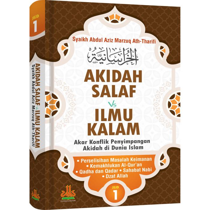 Foto Produk Akidah Salaf Vs Ilmu Kalam Jilid 1 dari Pustaka Al-Kautsar