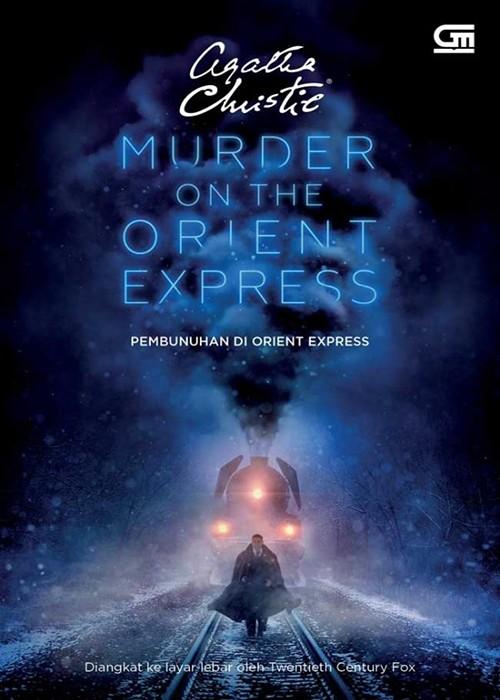 Foto Produk Pembunuhan di Orient Express (Cover Film) by Agatha Christie dari DistributorBuku