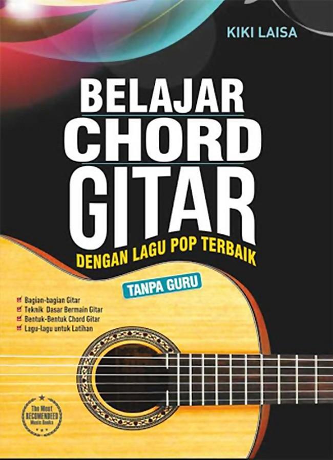 Foto Produk Buku, Belajar Chord Gitar Dengan Lagu Pop Terbaik Tanpa Guru -Ori dari Pusat Buku Original