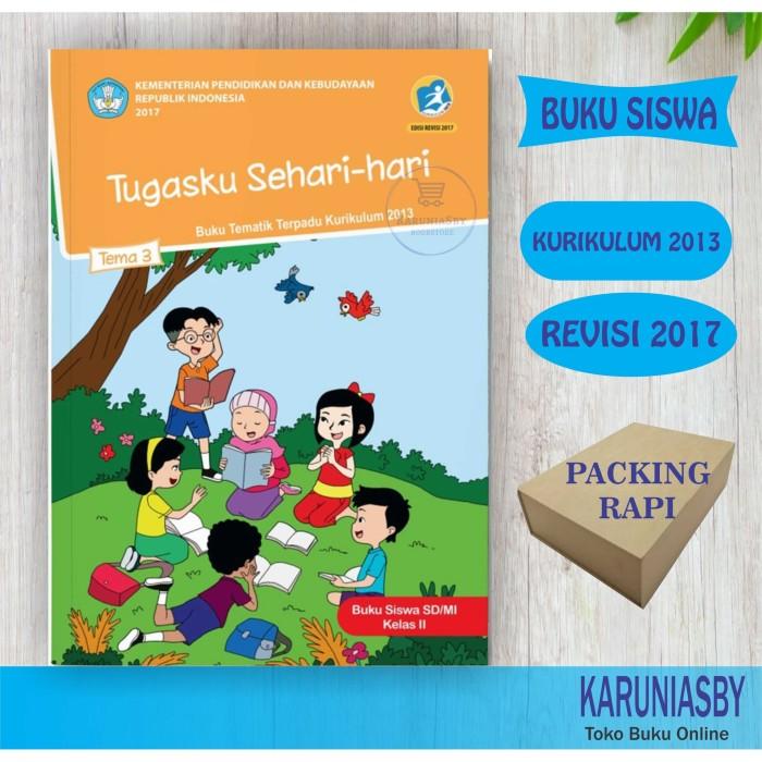 Foto Produk Buku Kelas 2 Tema 3 - Tugasku Sehari-Hari - Kur-2013 revisi 2017 baru dari karuniasby