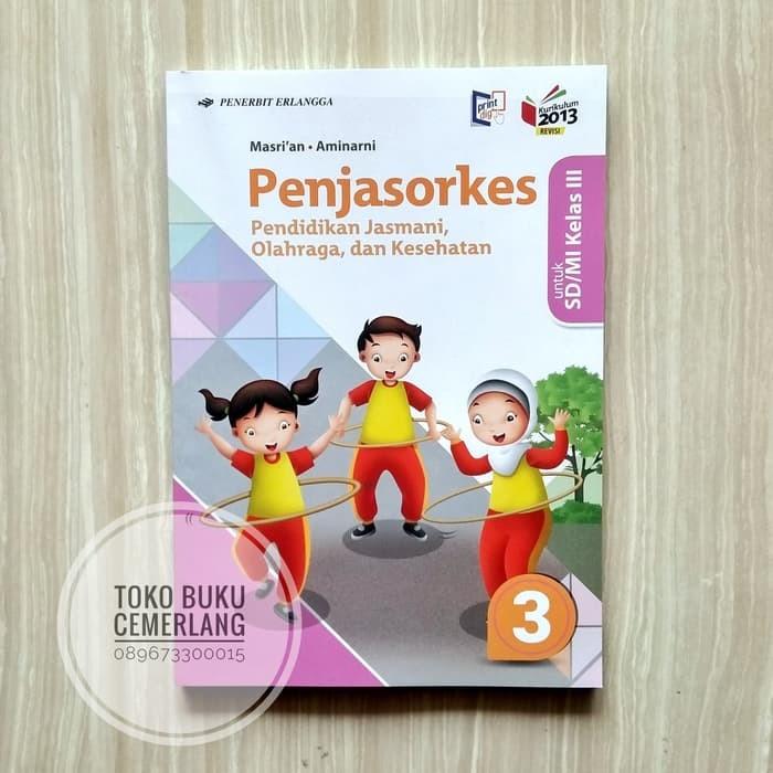 Jual Buku Sd Kelas 3 Terbaru Terlaris Termurah Buku Penjas Orkes Pjok Kelas Jakarta Barat Tokomegasari Tokopedia