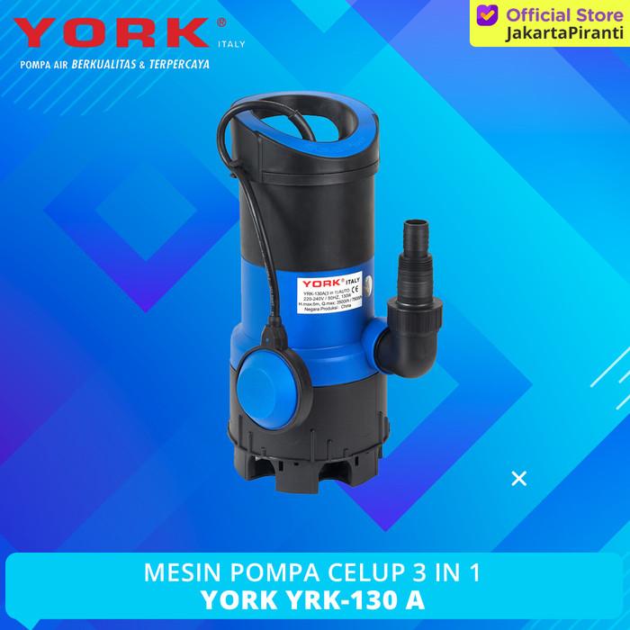 Foto Produk Mesin Pompa Air Celup York YRK-130 A (3 In 1) dari Jakarta Piranti