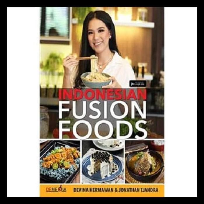 Jual Sale Buku Indonesian Fusion Food By Devina Hermawan Jonathan Tjandra Jakarta Barat Eko Berkah7 Tokopedia
