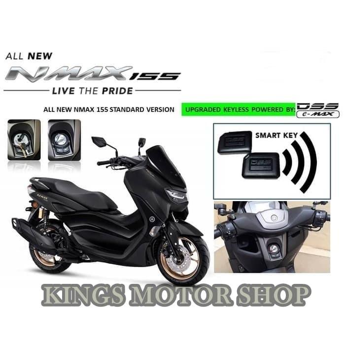Jual Upgrade Keyless DSS e-MAX Khusus Yamaha NMAX 150 tahun 2020 Non ABS -  Jakarta Pusat - Kings Motor Shop | Tokopedia