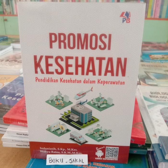 Jual Buku Promosi Kesehatan Pendidikan Kesehatan Dalam Keperawatan Ik Kab Bantul Buku Jakal Tokopedia