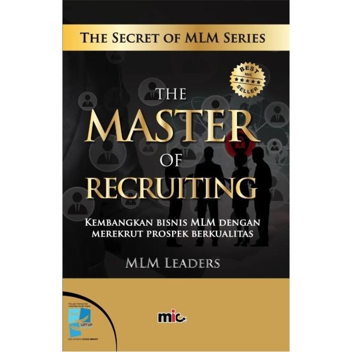 Promo BUKU BISNIS - The Master of Recruiting [MLM LEADERS ...