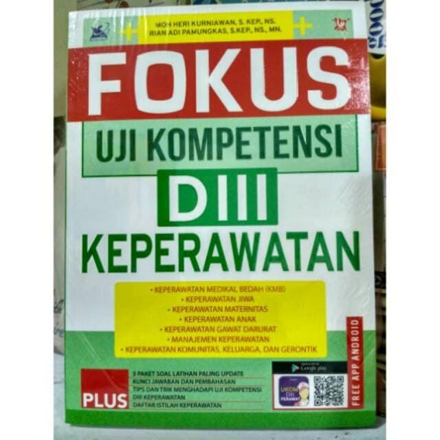 Jual Fokus Uji Kompetensi Diii Keperawatan Jakarta Pusat Book Ryana Tokopedia