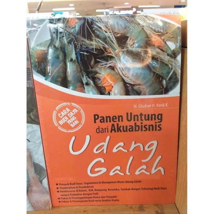 Jual Panen Untung Dari Akuabisnis Udang Galah M Ghufran H Kordi K Jakarta Timur Jakarta Books Sale Tokopedia