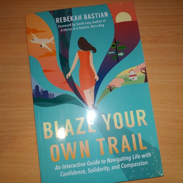 Jual Blaze Your Own Trail Kab Tangerang Brian S Books Tokopedia