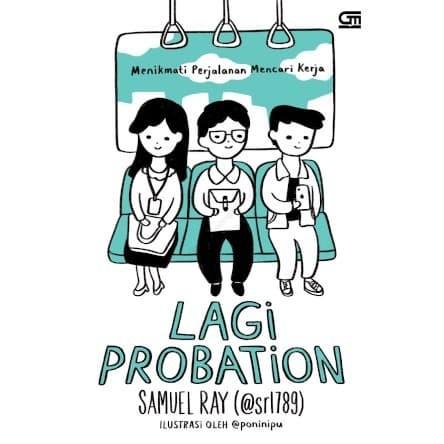 Foto Produk Lagi Probation: Menikmati Perjalanan Mencari Kerja dari Toko Kutu Buku
