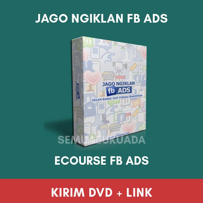 Foto Produk Jago Ngiklann FB Ads- Ecourse FB Ads dari semuabukuada