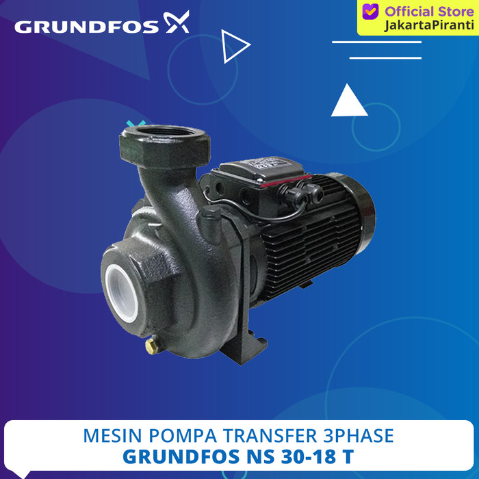 Jual Mesin Pompa Air Transfer Grundfos NS 30-18 T (3 PHASE ...