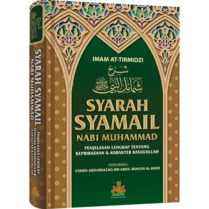 Foto Produk Syarah Syama'il Nabi Muhammad dari Pustaka Al-Kautsar