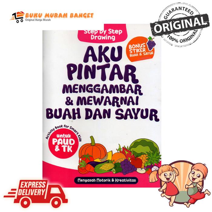 Jual Buku Anak Tk Paud Aku Pintar Menggambar Mewarnai Buah Dan Sayur Kota Surabaya Owl Bookstore Tokopedia